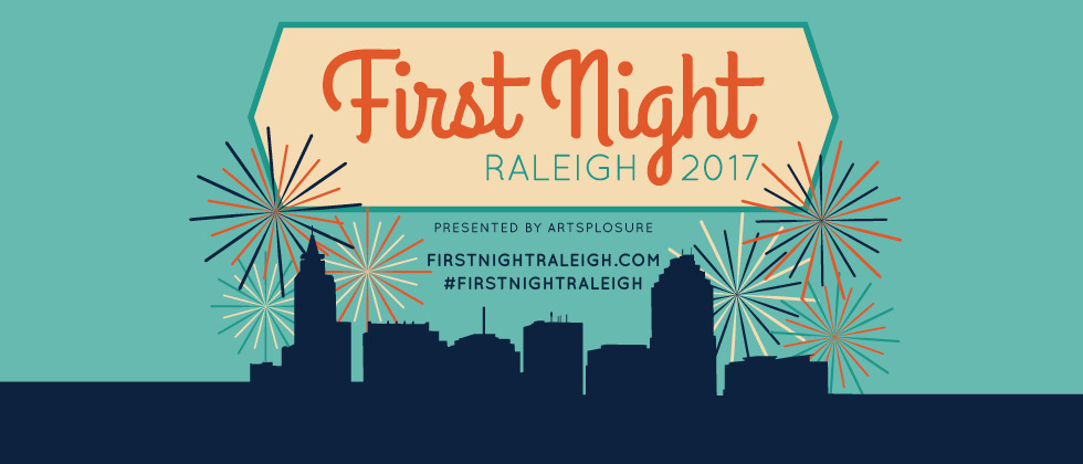2017 First Night® Raleigh, NC